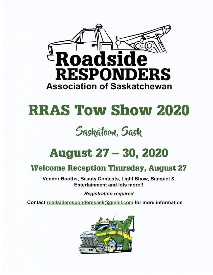 2020 ROADSIDE RESPONDERS ASSOCIATION OF SASKATCHEWAN TOW SHOW. * NEW DATES!*